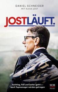 Jost läuft Schneider, Daniel/Jost, Klaus 9783775157995