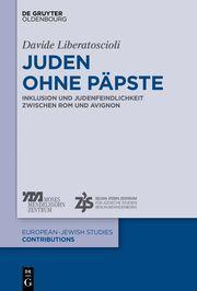 Juden ohne Päpste Liberatoscioli, Davide 9783110704402