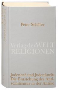 Judenhaß und Judenfurcht Schäfer, Peter 9783458710288