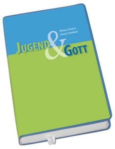 Jugend und Gott Alfonso Pereira/Georg Schwikart 9783766615169
