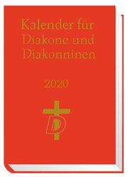 Kalender für Diakone und Diakoninnen 2020  9783889814401
