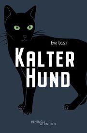 Kalter Hund Lezzi, Eva 9783955654337