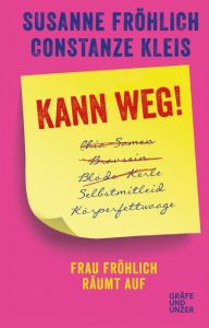 Kann weg! Fröhlich, Susanne/Kleis, Constanze 9783833862687