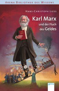 Karl Marx und der Fluch des Geldes Liess, Hans-Christoph 9783401603773