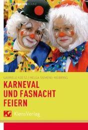 Karneval und Fastnacht feiern Koetz, Gabriele 9783796615153