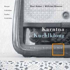 Karntna Kuchlklong Huber, Ossi/Steurer, Wilfried 9783708403304