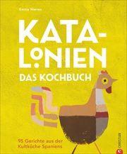 Katalonien. Das Kochbuch Warren, Emma 9783959613521