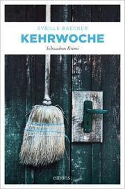 Kehrwoche Baecker, Sybille 9783740812614