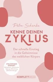 Kenne deinen Zyklus Schenke, Petra/Schmuck, Anne 9783831205790