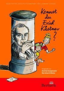 Kennst du Erich Kästner? Koopmann, Astrid/Meier, Bernhard 9783937601885