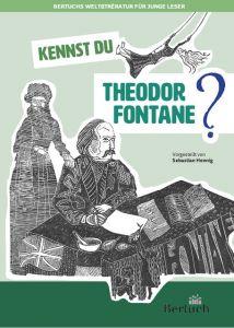 Kennst du Theodor Fontane? Hennig, Sebastian 9783863970550