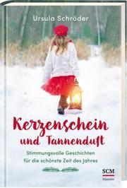 Kerzenschein und Tannenduft Schröder, Ursula 9783775159272