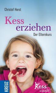 Kess erziehen Horst, Christof 9783451611377