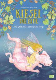 Kiesel, die Elfe - Das Geheimnis der bunten Berge Blazon, Nina 9783570177563