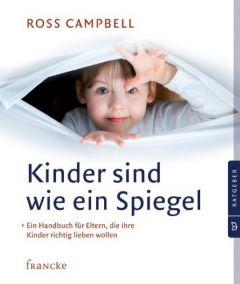Kinder sind wie ein Spiegel Campbell, Ross 9783868272383