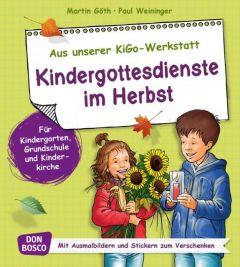 Kindergottesdienste im Herbst Göth, Martin/Weininger, Paul 9783769820072