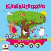 Kinderliederzug - Der Frühling ist da Lena Felix & die Kita-Kids u a 0190758069128