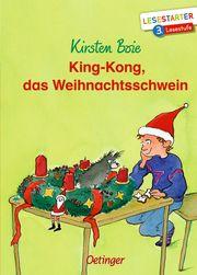 King-Kong, das Weihnachtsschwein Boie, Kirsten 9783751200608
