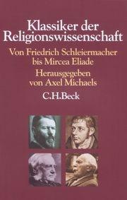 Klassiker der Religionswissenschaft Axel Michaels 9783406612046