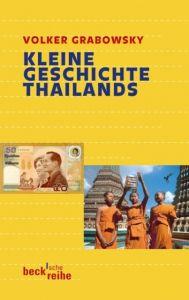 Kleine Geschichte Thailands Grabowsky, Volker 9783406601293