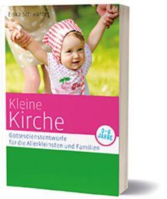 Kleine Kirche Schwarzer, Erika 9783460255159
