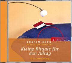 Kleine Rituale für den Alltag Anselm Grün 9783896805423