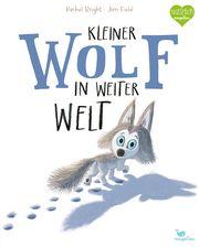 Kleiner Wolf in weiter Welt Bright, Rachel 9783734820656