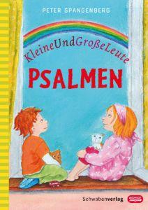 Kleine-Und-Große-Leute-Psalmen Spangenberg, Peter 9783796615184