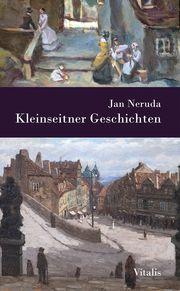 Kleinseitner Geschichten Neruda, Jan 9783899196559