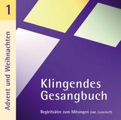 Klingendes Gesangbuch 1 Dietrich, Bernd 9783981031300