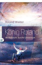 König Roland Walter, Roland 9783862560233