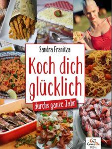 Koch dich glücklich durchs ganze Jahr Franitza, Sandra 9783946650027