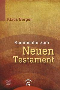 Kommentar zum Neuen Testament Berger, Klaus 9783579081298