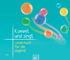 Kommt und singt - Liederbuch für die Jugend  9783579034478