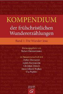 Kompendium der frühchristlichen Wundererzählungen 1 Ruben Zimmermann 9783579081205