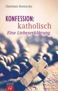 Konfession: katholisch Hennecke, Christian 9783579085395