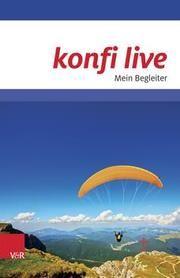 konfi live. Mein Begleiter Andreas Brummer/Martin Rothgangel/Georg Raatz u a 9783525615065