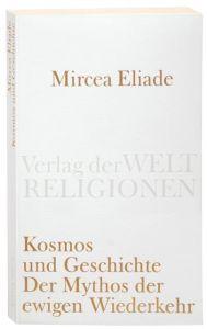 Kosmos und Geschichte Eliade, Mircea 9783458720041