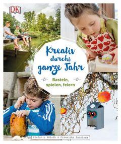 Kreativ durchs ganze Jahr Möloth, Stefanie/Feneberg, Franziska 9783831031917