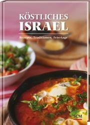 Köstliches Israel Israel Heute 9783789398070