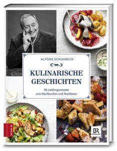 Kulinarische Geschichten Schuhbeck, Alfons 9783898838160