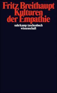 Kulturen der Empathie Breithaupt, Fritz 9783518295069