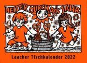 Laacher Tischkalender Heiter durch das Jahr 2022 Heinen, Beate 9783865343475