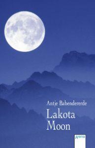 Lakota Moon Babendererde, Antje 9783401029368