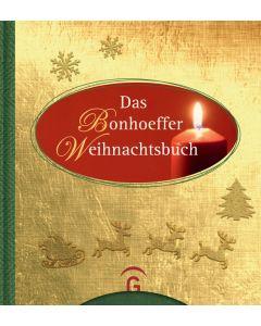 Lass warm und hell die Kerzen heute flammen Bonhoeffer, Dietrich/Dreß, Susanne 9783579014876