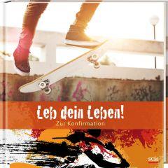 Leb dein Leben! - Zur Konfirmation: Für Jungen Zachmann, Doro 9783789398100