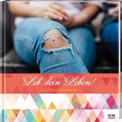 Leb dein Leben! - Zur Konfirmation: Für Mädchen Zachmann, Doro 9783789398117