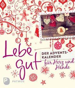 Lebe gut Fritsch, Marlene/Langenbacher, Andrea 9783843608145