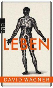 Leben Wagner, David 9783499252754