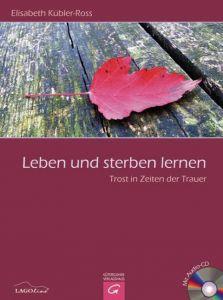 Leben und sterben lernen Kübler-Ross, Elisabeth 9783579068237